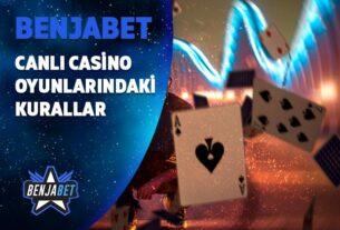 benjabet canli casino oyunlarindaki kurallar