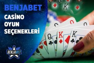 benjabet casino oyun secenekleri