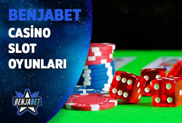 benjabet casino slot oyunlari