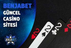 benjabet guncel casino sitesi