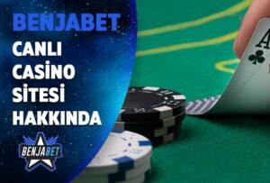 benjabet canli casino sitesi hakkinda