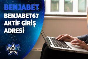 benjabet67 aktif giris adresi