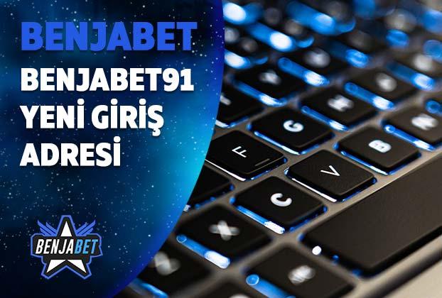 benjabet91 yeni giris adresi