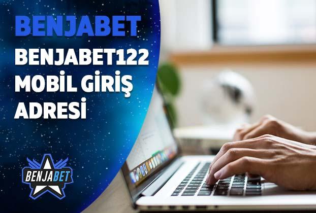 benjabet122 mobil giris adresi
