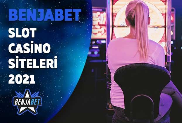 slot casino siteleri 2021